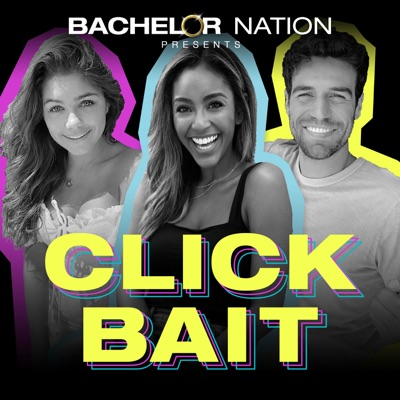 Click Bait with Bachelor Nation:Bachelor Nation | Wondery