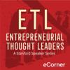 Entrepreneurial Thought Leaders - Stanford eCorner