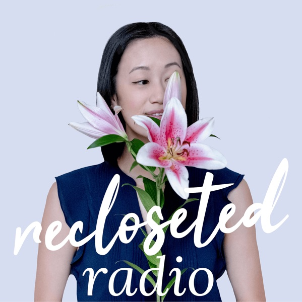 Recloseted Radio podcast show image