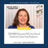 250,000 Reasons Why You Need Events to Grow Your Business with Jenn Donovan