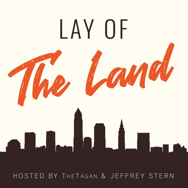 Lay of The Land podcast show image