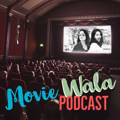 Movie Wala Podcast