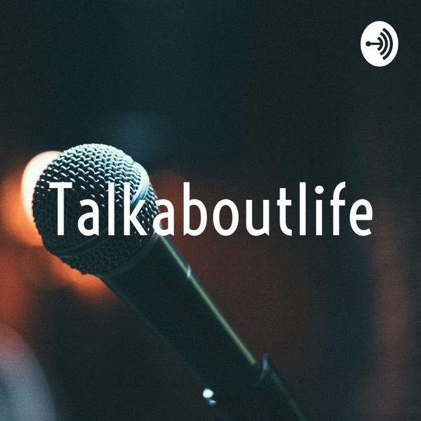 Talkaboutlife