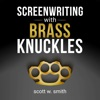 Screenwriting with Brass Knuckles  artwork