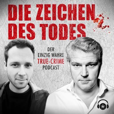 Die Zeichen des Todes. Der einzig wahre True-Crime-Podcast:Michael Tsokos, Philipp Eins