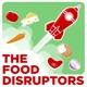 The Food Disruptors