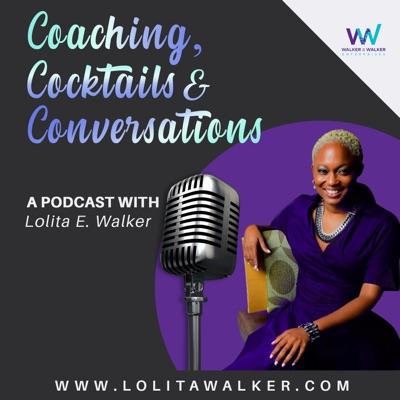 Coaching, Cocktails, & Conversations