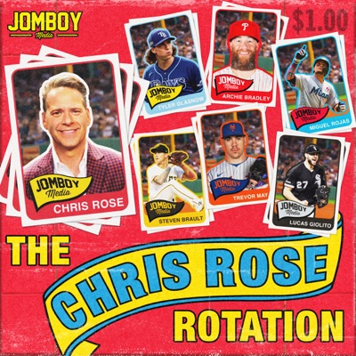 The Chris Rose Rotation:Jomboy Media