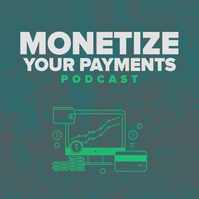 Monetize Your Payments