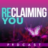 Reclaiming You: The 40 Plus Female Podcast artwork