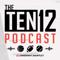 Ten12 Podcast