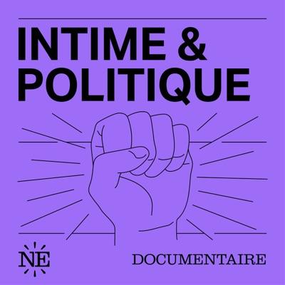 Intime & Politique