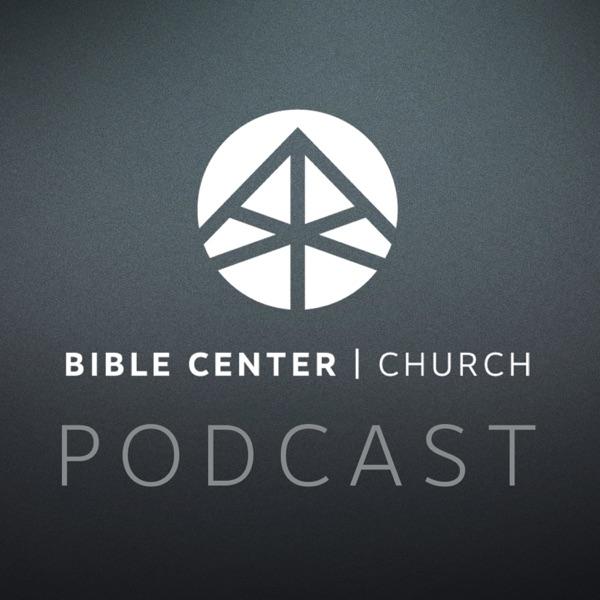 Bible Center Church - Podcast