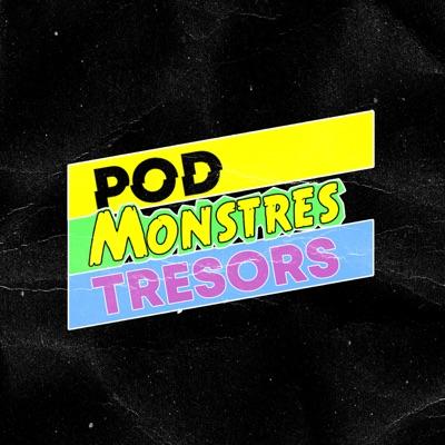 Pod Monstres Trésors