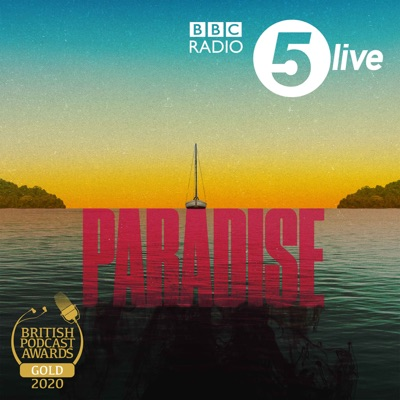 Paradise:BBC Radio 5 live