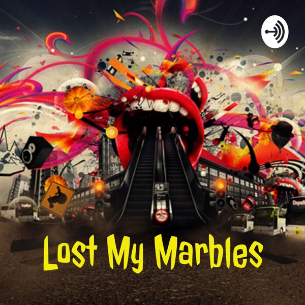 Lost My Marbles