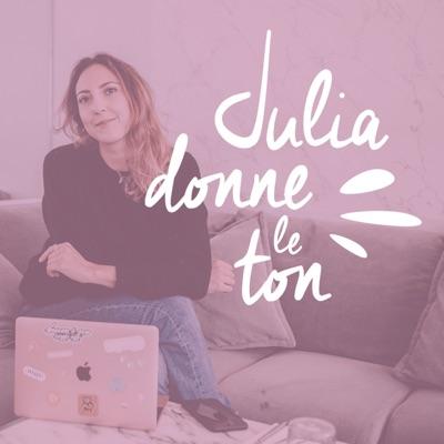 Julia Donne le Ton:Julia Donne le Ton