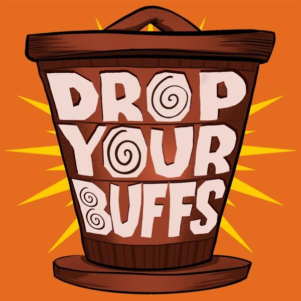 Drop Your Buffs Artwork