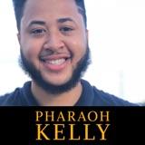 Pharaoh Kelley | Ep 72