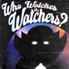 Who Watches the Watchers? artwork