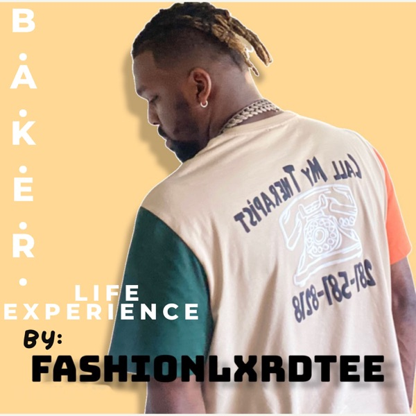 B.A.K.E.R. Life Experience
