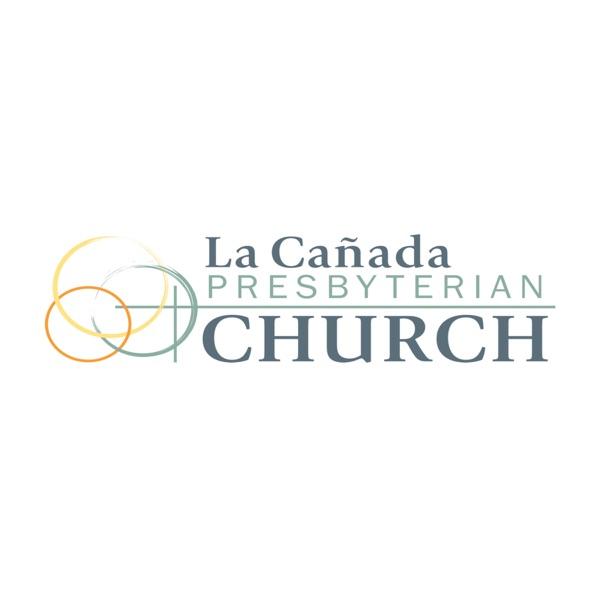 La Canada Presbyterian Church (LCPC) Sermons