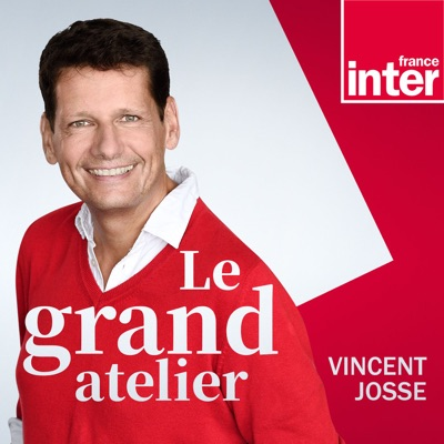 Le Grand Atelier:France Inter