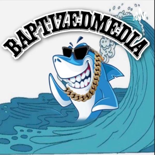 BAPTIZED MEDIA Artwork