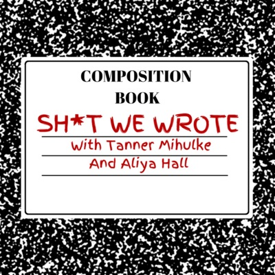 Shit We Wrote