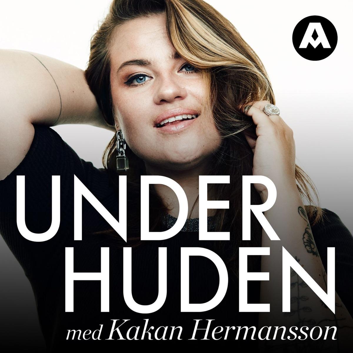 Under huden med Kakan Hermansson