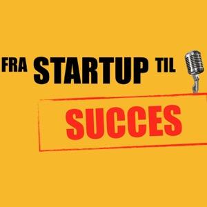 Fra Startup Til Succes
