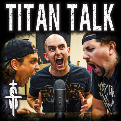 Titan Talk