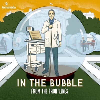 In the Bubble: From the Frontlines:Lemonada Media