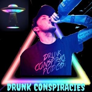 Drunk Conspiracies Podcast