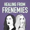 Healing From Frememies artwork