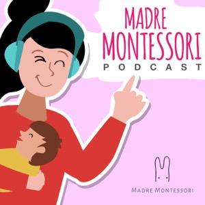 Madre Montessori En Podcast
