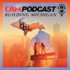 CAM Building Michigan Podcast artwork
