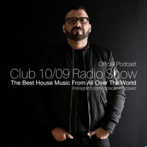 CLUB 1009 RADIO SHOW BY OSCAR VELAZQUEZ