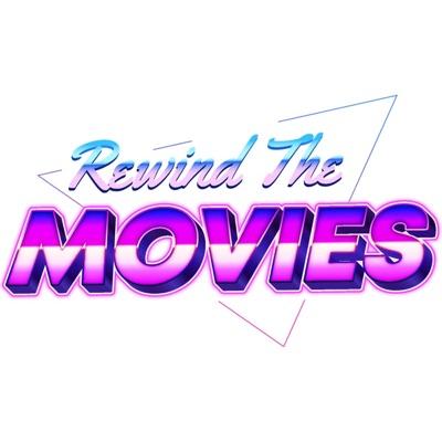 Rewind the Movies