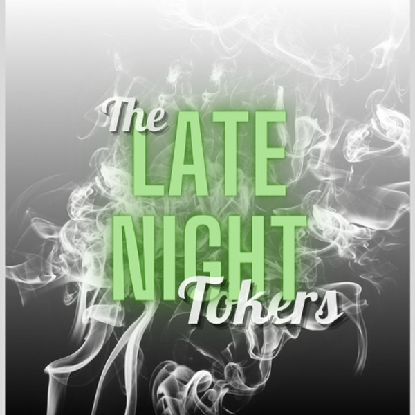 The Late Night Tokers