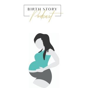 Birth Story Podcast