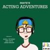 Dante's Acting Adventure artwork