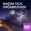 Nadim och drömbussen i Barnradion