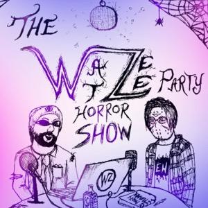 THE WAT-ZEE PARTY HORROR SHOW
