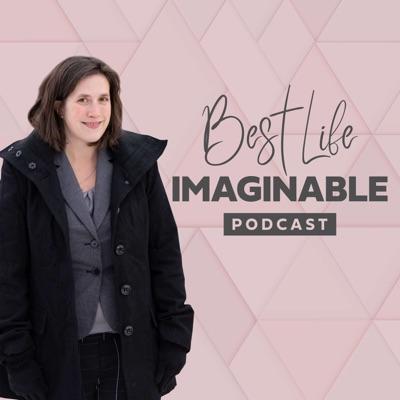 Best Life Imaginable