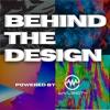 Behind The Design  artwork