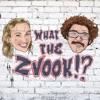 WHAT THE ZVOOK!? artwork