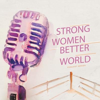 Strong Women. Better World.