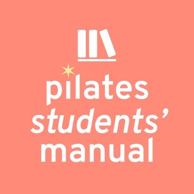 Pilates Students' Manual