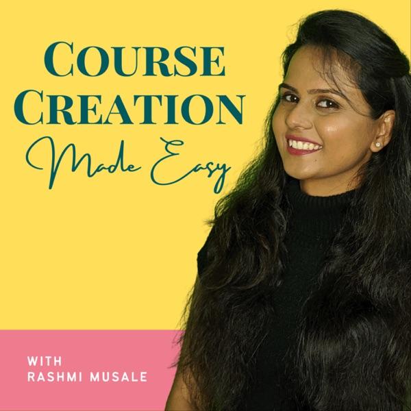 Course Creation Made Easy with Rashmi Artwork